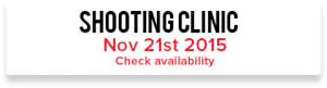 Shooting Clinic | November 21, 2015